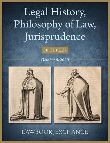 Lawbook Exchange - Legal History, Philosophy of Law, Jurisprudence