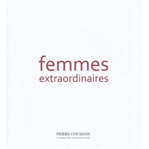 Femmes Extraordinaires Pierre Coumans Antiquarian Books