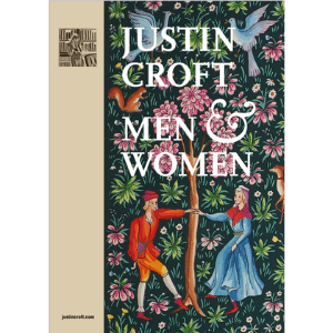 Justin Croft, Men and Women