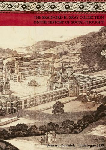 Bernard Quaritch Ltd, The Bradford H. Gray Collection on the History Of Social Thought