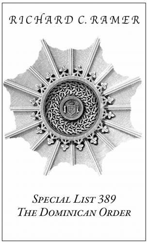 Richard Ramer, 389 The Dominican Order