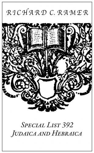 Special List 392: Judaica and Hebraica