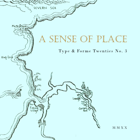 Type and Forme - A Sense of Place
