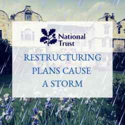 National Trust restructuring plans cause a storm