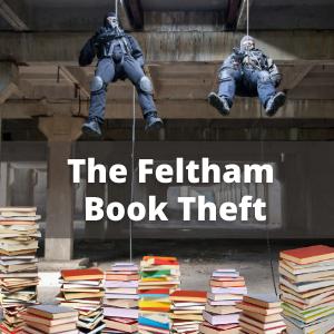 The Feltham Book Theft