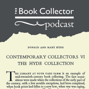 Book Collector Podcast - Hyde Collection