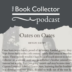 Book Collector Podcast - Oates on Oates